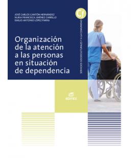 Organización de la atención a las personas en situación de dependencia