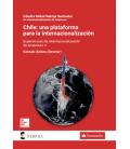 Chile: Una plataforma para la internacionalización