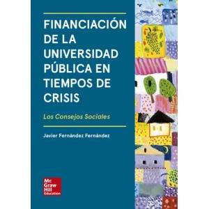 BL PDF. Financiación de la universidad pública en tiempos de crisis. Los consejos sociales - INAP Investiga III