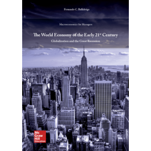 The World Economy of the Early 21st Century: Globalization and the Great Recession