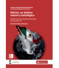 México: Un destino natural y estratégico