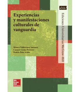 Experiencias y manifestaciones culturales de vanguardia