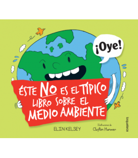 Éste No es el típico libro sobre el Medio Ambiente