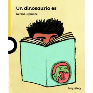 Un dinosaurio es
