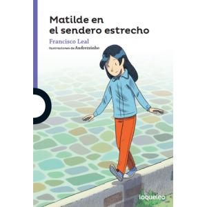 Matilde en el sendero estrecho