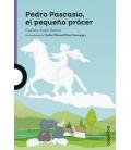 Pedro Pascasio, el pequeño prócer