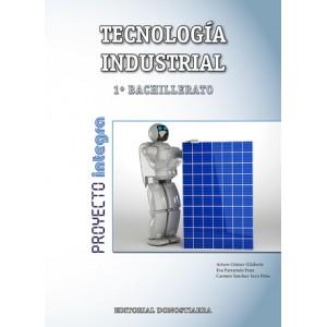 Tecnología Industrial 1º Bachillerato - Proyecto INTEGRA