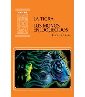 La Tigra y Los monos enloquecidos