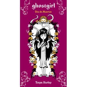 Ghostgirl. Día de Muertos (Saga Ghostgirl 5)