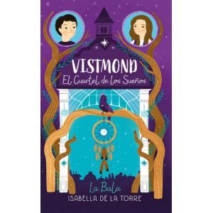 Vistmond. El cuartel de los sueños (edición enriquecida)