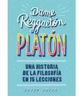 Dame reggaeton, Platón