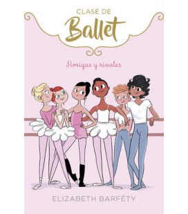 Amigas y rivales (Clase de Ballet 1)