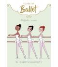 Perfecta... o casi (Clase de Ballet 2)