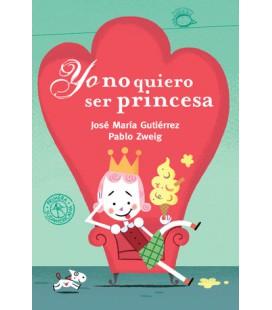 Yo no quiero ser princesa (ebook animado y narrado) (Fixed layout)