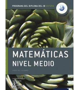 Programa del Diploma del IB Oxford IB Matemáticas Nivel Medio Libro del Alumno