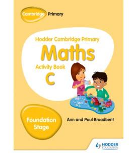 Hodder Cambridge Primary Maths Activity Book C Foundation Stage