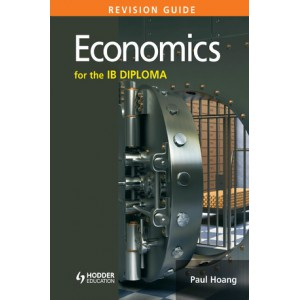 Economics for the IB Diploma Revision Guide