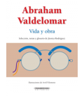 Abraham Valdelomar: vida y obra
