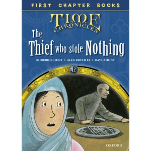 Read with Biff, Chip and Kipper Time Chronicles: First Chapter Books: The Thief Who Stole Nothing