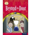 Read with Biff, Chip and Kipper Time Chronicles: First Chapter Books: Beyond the Door