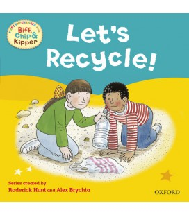 First Experiences with Biff, Chip and Kipper: Let's Recycle!