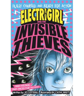 Electrigirl and the Invisible Thieves