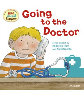 First Experiences with Biff, Chip and Kipper: Going to the Doctor