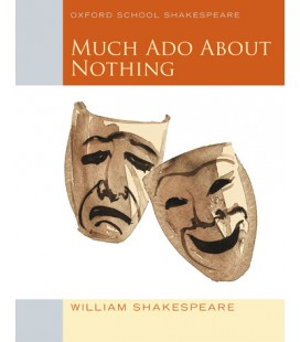 Oxford School Shakespeare: Much Ado About Nothing