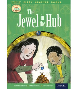 Read with Biff, Chip and Kipper Time Chronicles: First Chapter Books: The Jewel in the Hub
