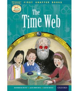Read with Biff, Chip and Kipper Time Chronicles: First Chapter Books: The Time Web