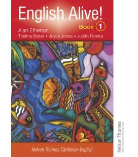 English Alive!: Book 1: Nelson Thornes Caribbean English