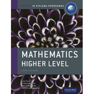Oxford IB Diploma Programme: Mathematics Higher Level Course Companion