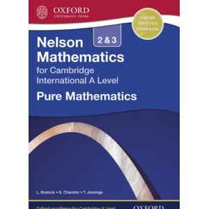 Nelson Mathematics for Cambridge International A Level: Pure Mathematics 2 & 3