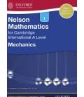 Nelson Mathematics for Cambridge International A Level: Mechanics 1