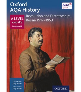 Oxford AQA History: A Level and AS Component 2: Revolution and Dictatorship: Russia 1917-1952