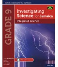 Investigating Science for Jamaica: Integrated Science Grade 9
