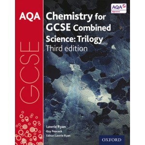 AQA Chemistry for GCSE Combined Science: Trilogy (third edition)