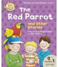 Read with Biff, Chip and Kipper Phonics & First Stories: Level 1: The Red Parrot and Other Stories
