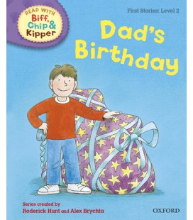Read with Biff, Chip and Kipper First Stories: Level 2: Dad's Birthday