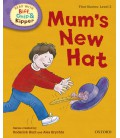 Read with Biff, Chip and Kipper First Stories: Level 2: Mum's New Hat