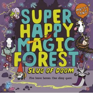 Super Happy Magic Forest: Slug of Doom