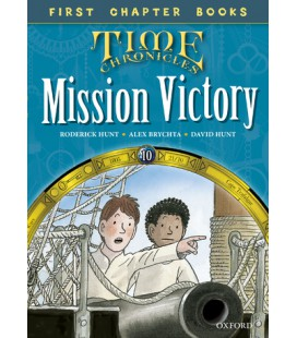 Read with Biff, Chip and Kipper Time Chronicles: First Chapter Books: Mission Victory