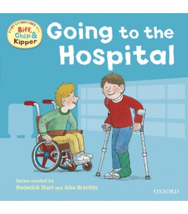 First Experiences with Biff, Chip and Kipper: At the Hospital