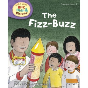 Read with Biff, Chip and Kipper Phonics: Level 2: The Fizz-Buzz