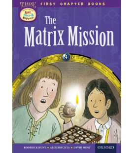 Read with Biff, Chip and Kipper Time Chronicles: First Chapter Books: The Matrix Mission
