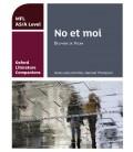 Oxford Literature Companions: No et moi