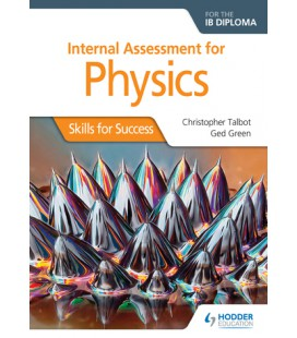 Internal Assessment Physics for the IB Diploma: Skills for Success
