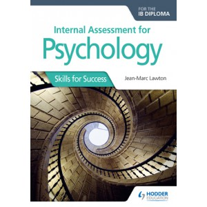 Internal Assessment for Psychology for the IB Diploma