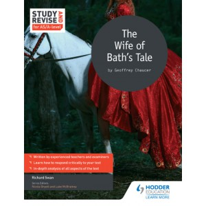 Study and Revise for AS/A-level: The Wife of Bath's Prologue and Tale