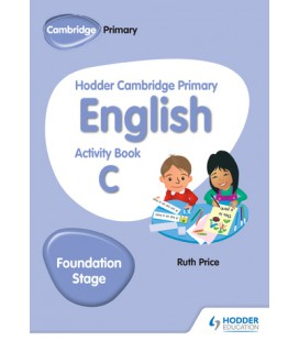 Hodder Cambridge Primary English Activity Book C Foundation Stage